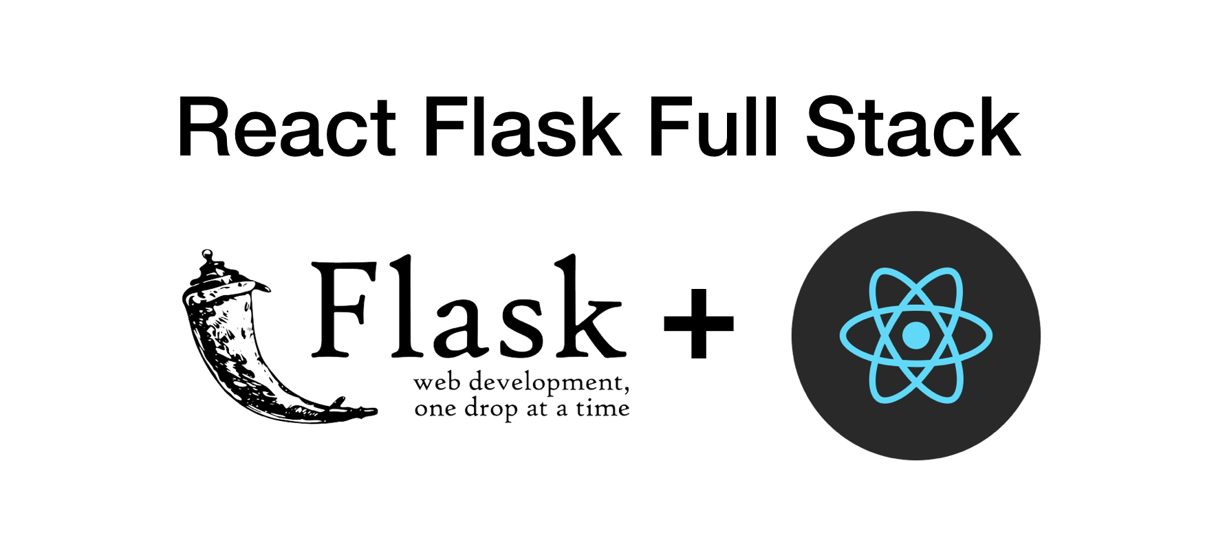 Building MVP with React Flask Full Stack – Day 1 – Dev setup – VPH